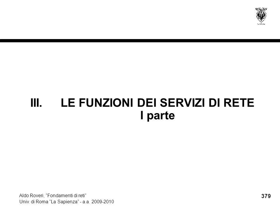 379 Aldo Roveri, Fondamenti di reti Univ. di Roma La Sapienza - a.a.