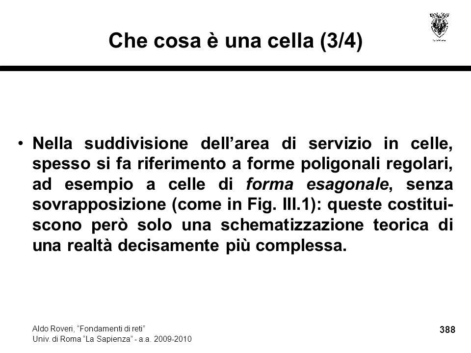 388 Aldo Roveri, Fondamenti di reti Univ. di Roma La Sapienza - a.a.