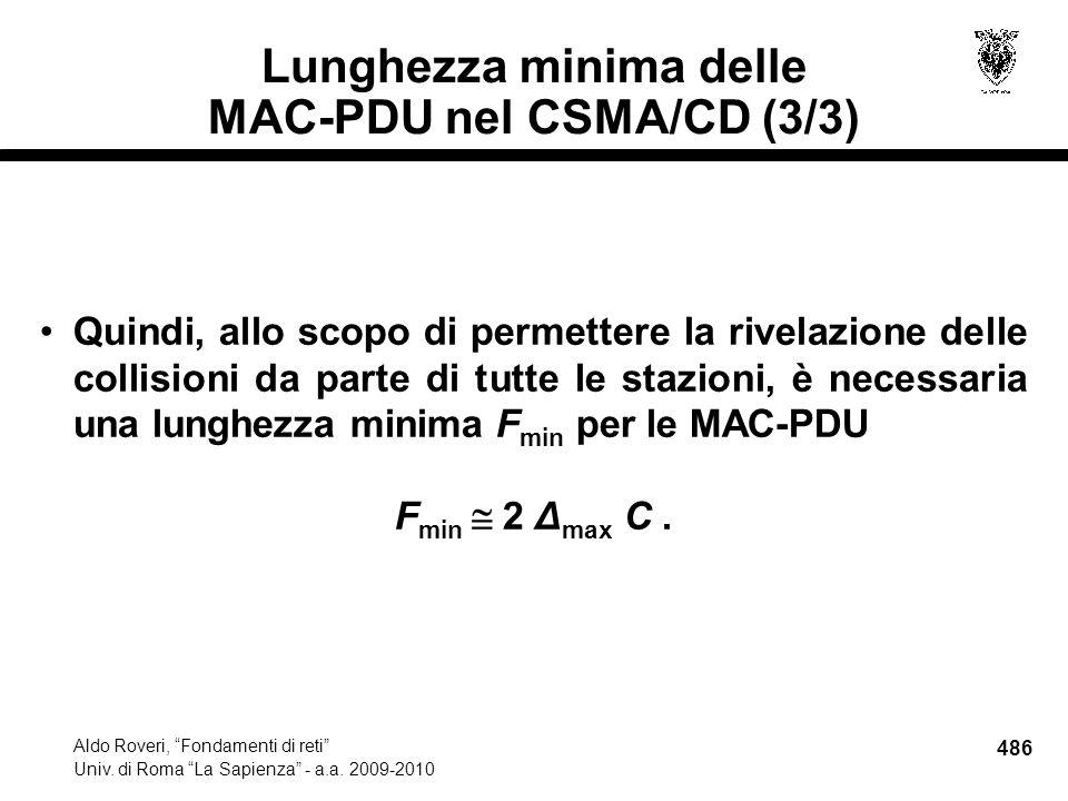 486 Aldo Roveri, Fondamenti di reti Univ. di Roma La Sapienza - a.a.