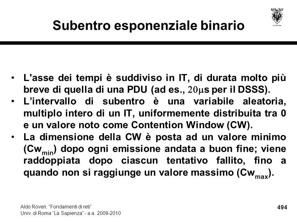 494 Aldo Roveri, Fondamenti di reti Univ. di Roma La Sapienza - a.a.