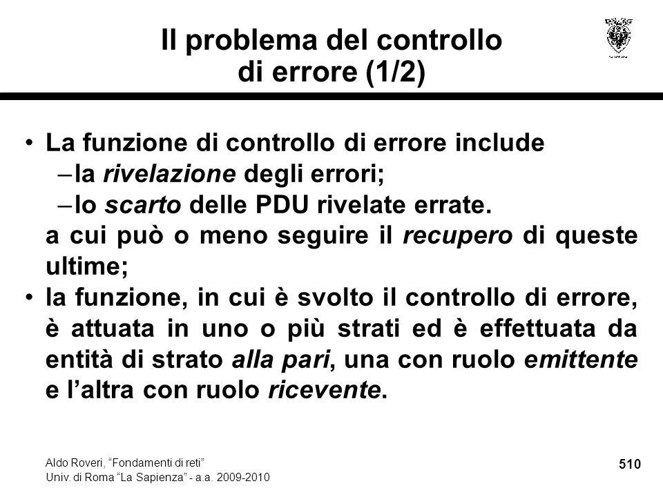 510 Aldo Roveri, Fondamenti di reti Univ. di Roma La Sapienza - a.a.