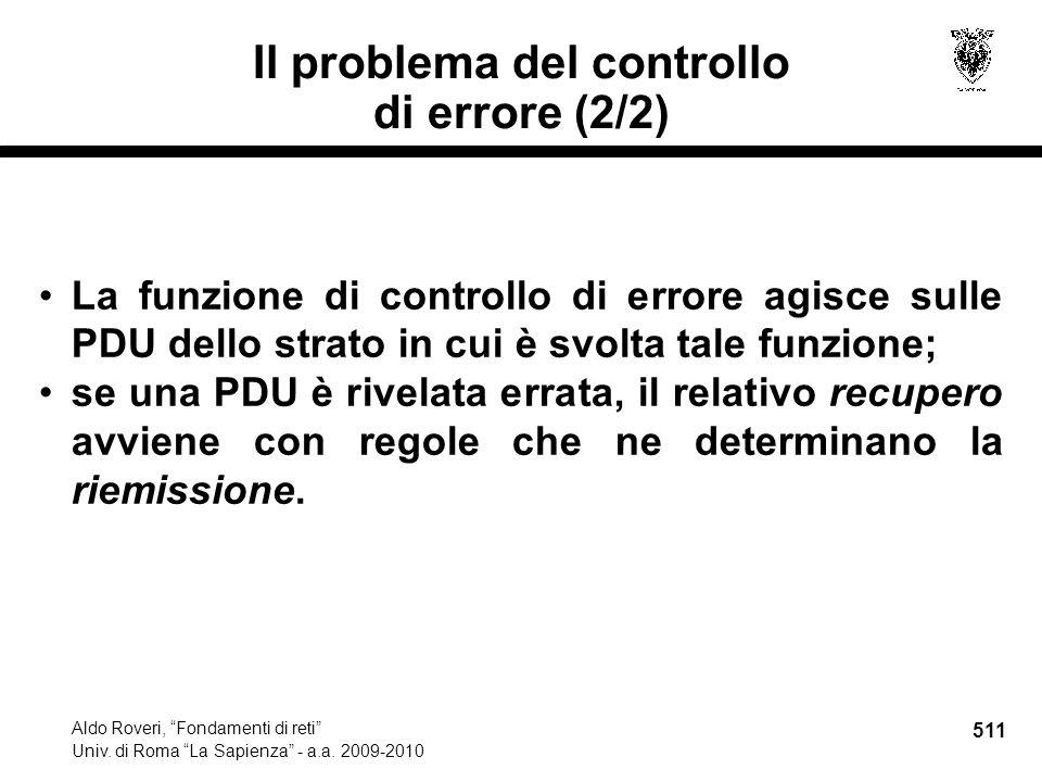 511 Aldo Roveri, Fondamenti di reti Univ. di Roma La Sapienza - a.a.
