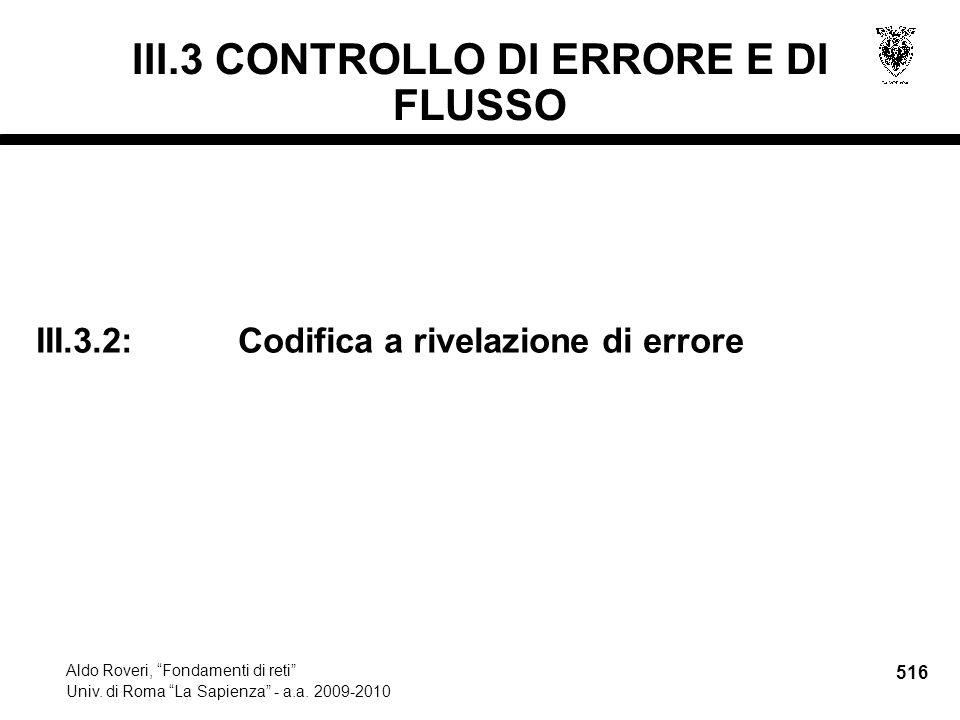 516 Aldo Roveri, Fondamenti di reti Univ. di Roma La Sapienza - a.a.