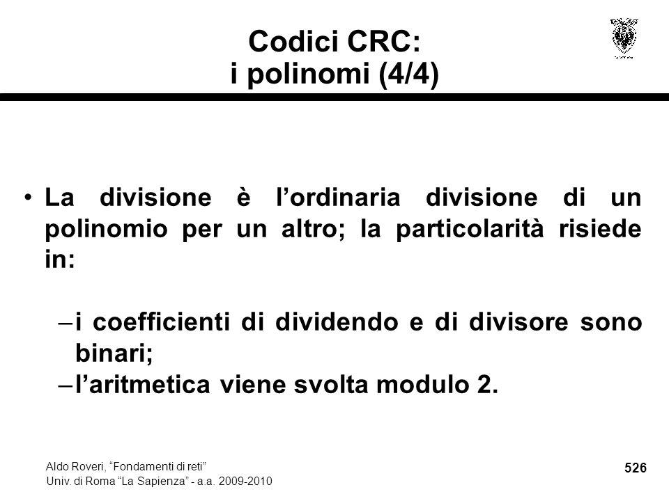 526 Aldo Roveri, Fondamenti di reti Univ. di Roma La Sapienza - a.a.
