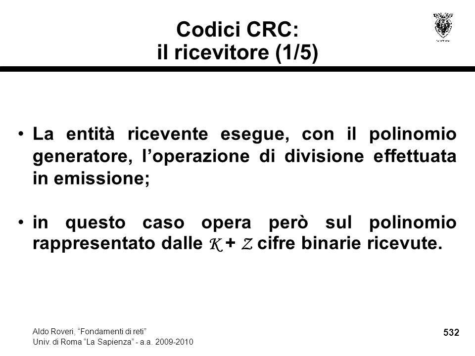 532 Aldo Roveri, Fondamenti di reti Univ. di Roma La Sapienza - a.a.