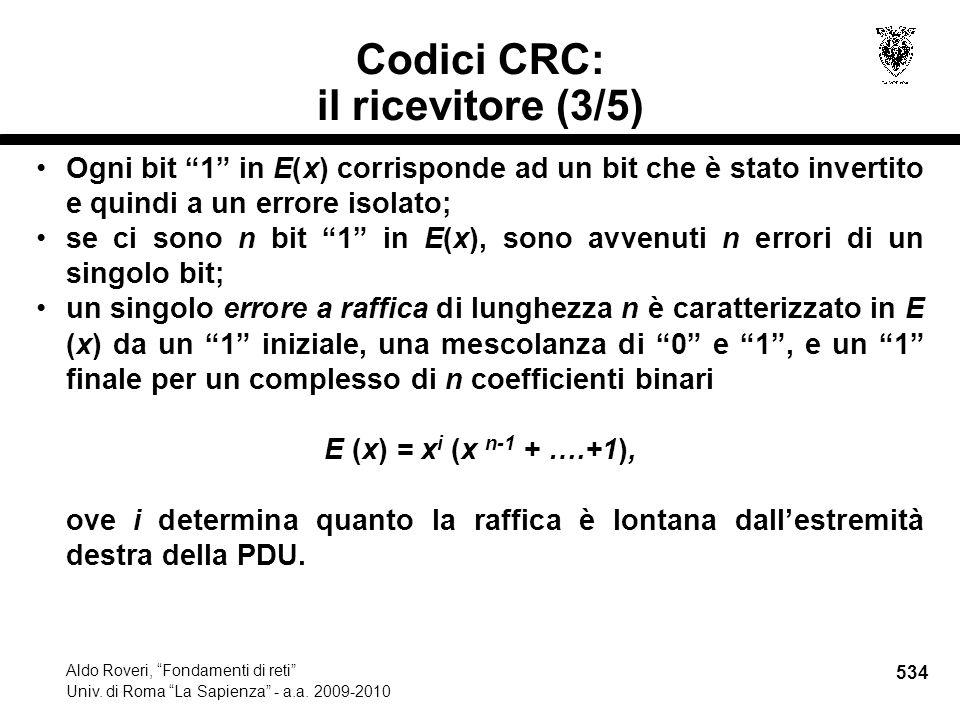 534 Aldo Roveri, Fondamenti di reti Univ. di Roma La Sapienza - a.a.