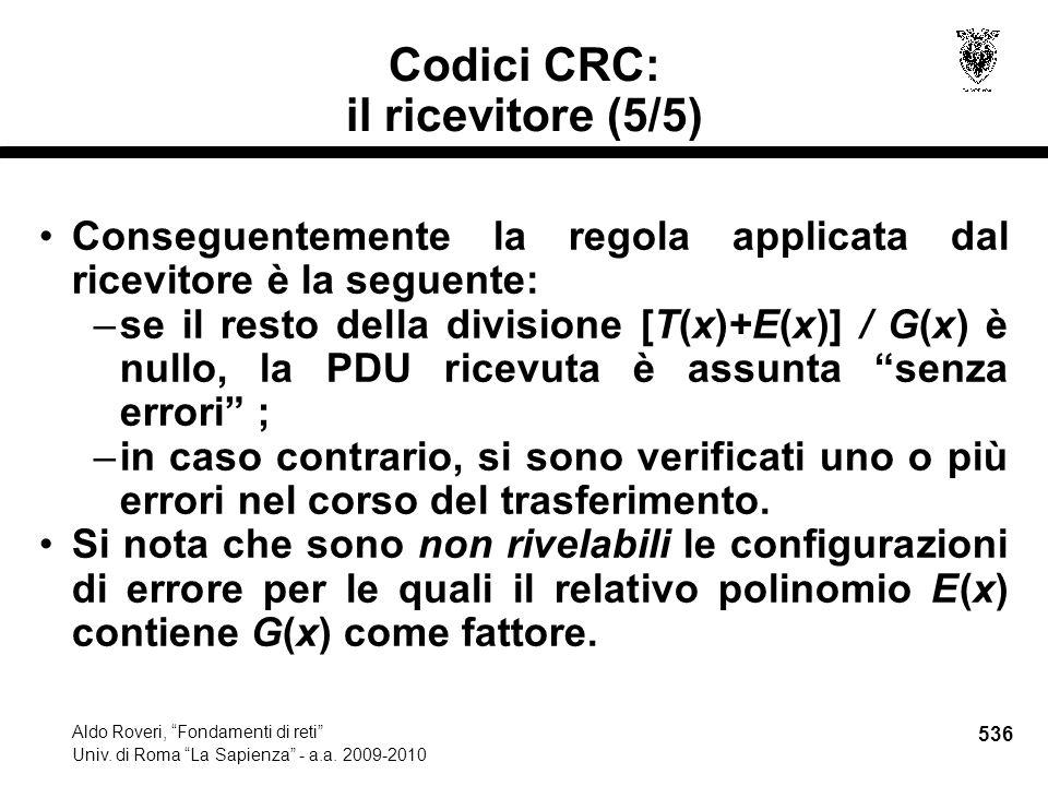 536 Aldo Roveri, Fondamenti di reti Univ. di Roma La Sapienza - a.a.