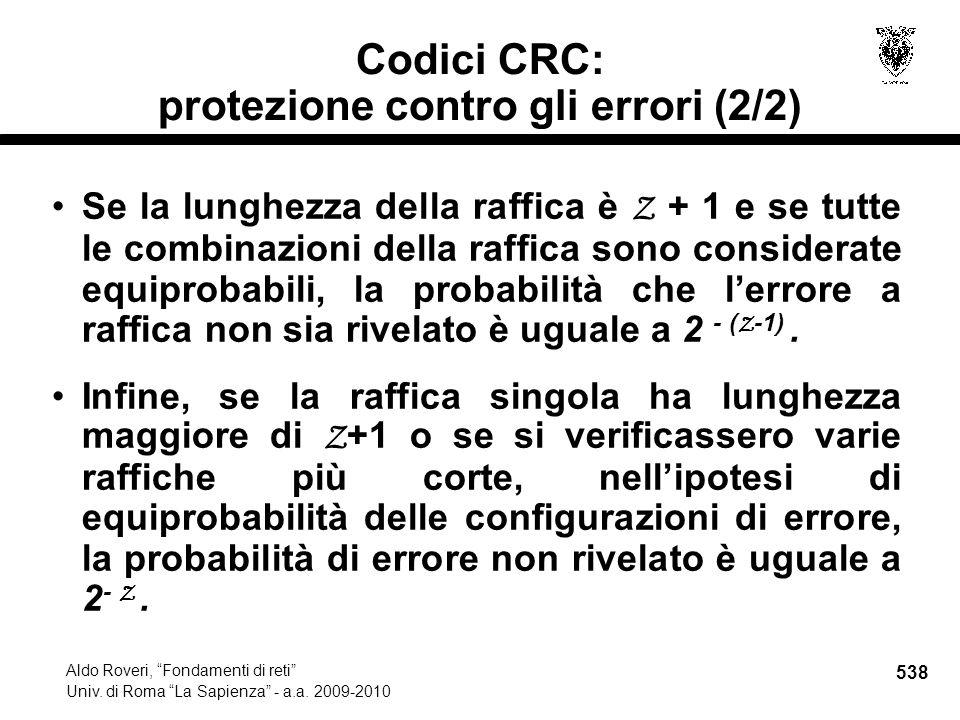 538 Aldo Roveri, Fondamenti di reti Univ. di Roma La Sapienza - a.a.