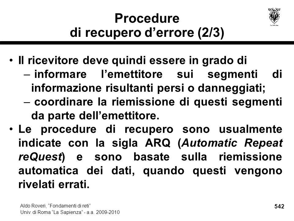 542 Aldo Roveri, Fondamenti di reti Univ. di Roma La Sapienza - a.a.