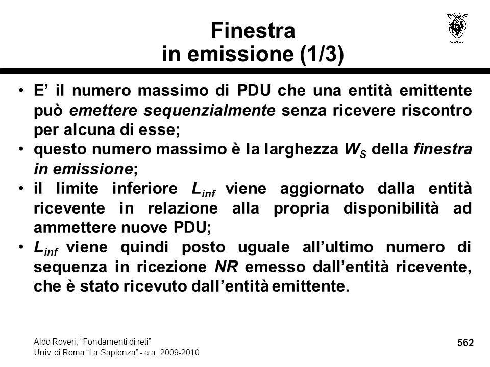 562 Aldo Roveri, Fondamenti di reti Univ. di Roma La Sapienza - a.a.