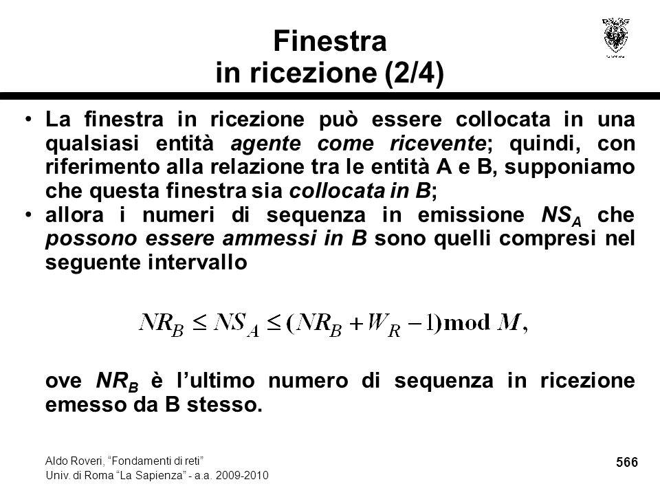 566 Aldo Roveri, Fondamenti di reti Univ. di Roma La Sapienza - a.a.