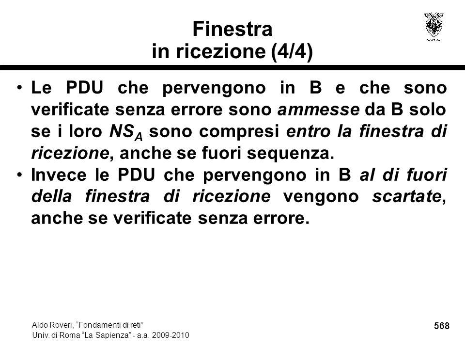 568 Aldo Roveri, Fondamenti di reti Univ. di Roma La Sapienza - a.a.