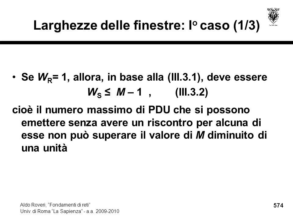 574 Aldo Roveri, Fondamenti di reti Univ. di Roma La Sapienza - a.a.