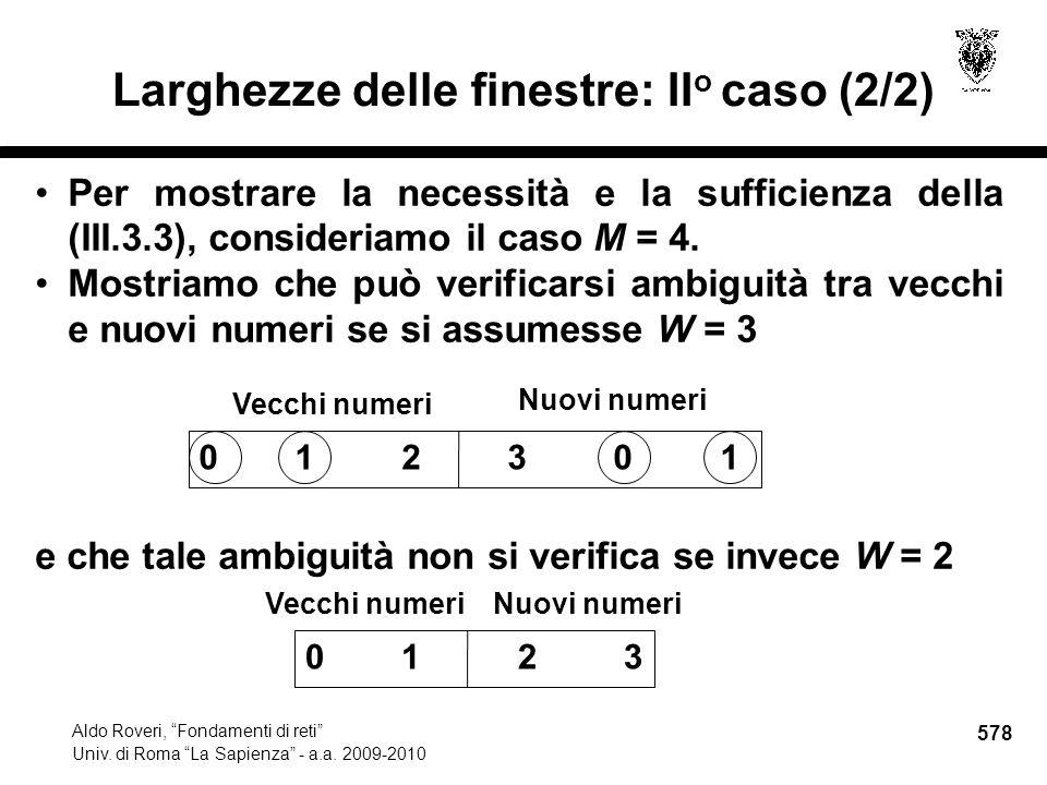 578 Aldo Roveri, Fondamenti di reti Univ. di Roma La Sapienza - a.a.