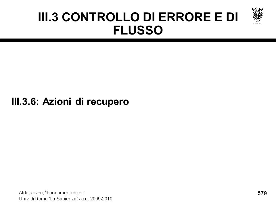 579 Aldo Roveri, Fondamenti di reti Univ. di Roma La Sapienza - a.a.