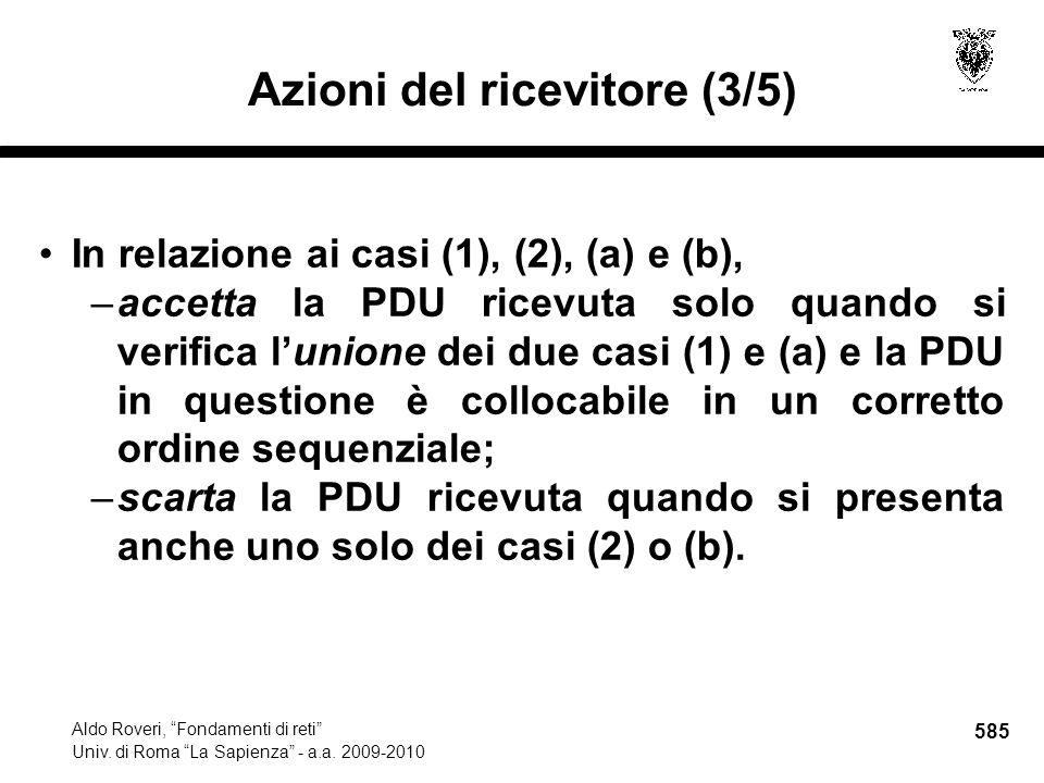 585 Aldo Roveri, Fondamenti di reti Univ. di Roma La Sapienza - a.a.