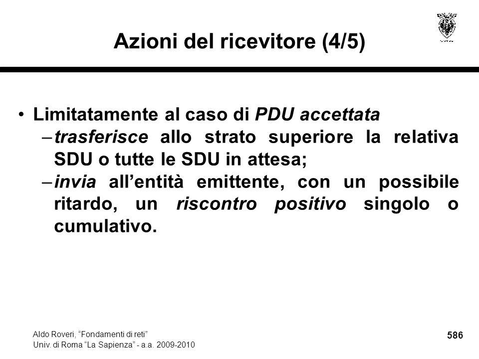 586 Aldo Roveri, Fondamenti di reti Univ. di Roma La Sapienza - a.a.