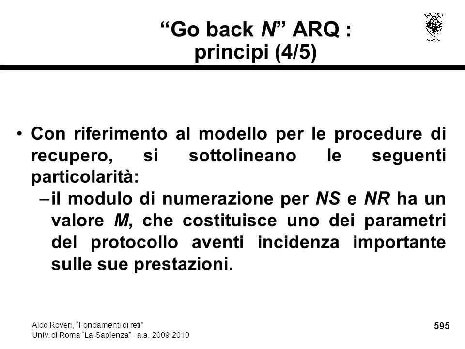 595 Aldo Roveri, Fondamenti di reti Univ. di Roma La Sapienza - a.a.
