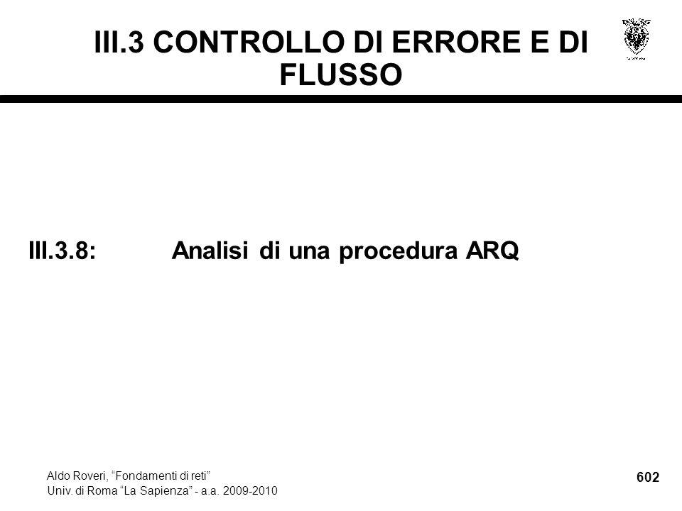 602 Aldo Roveri, Fondamenti di reti Univ. di Roma La Sapienza - a.a.