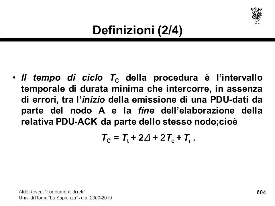 604 Aldo Roveri, Fondamenti di reti Univ. di Roma La Sapienza - a.a.