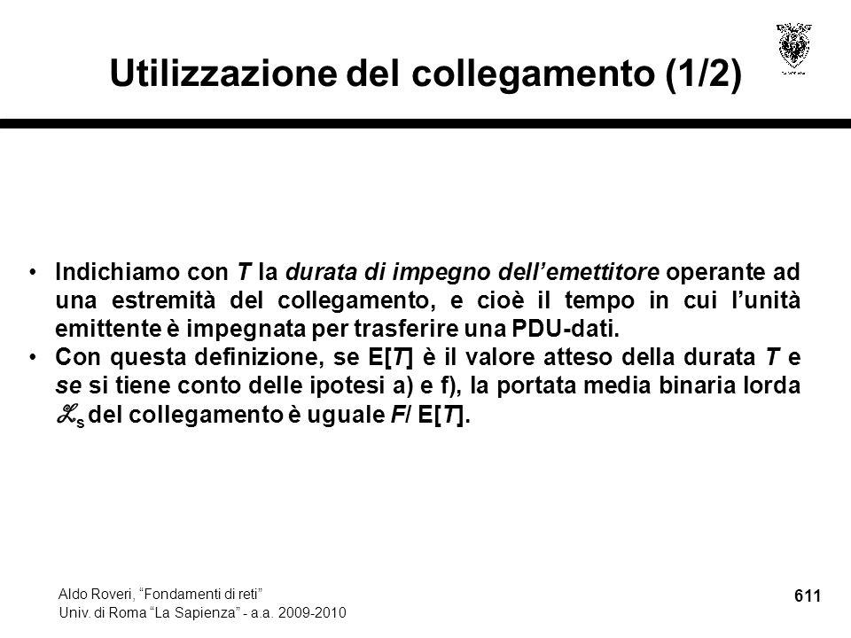 611 Aldo Roveri, Fondamenti di reti Univ. di Roma La Sapienza - a.a.
