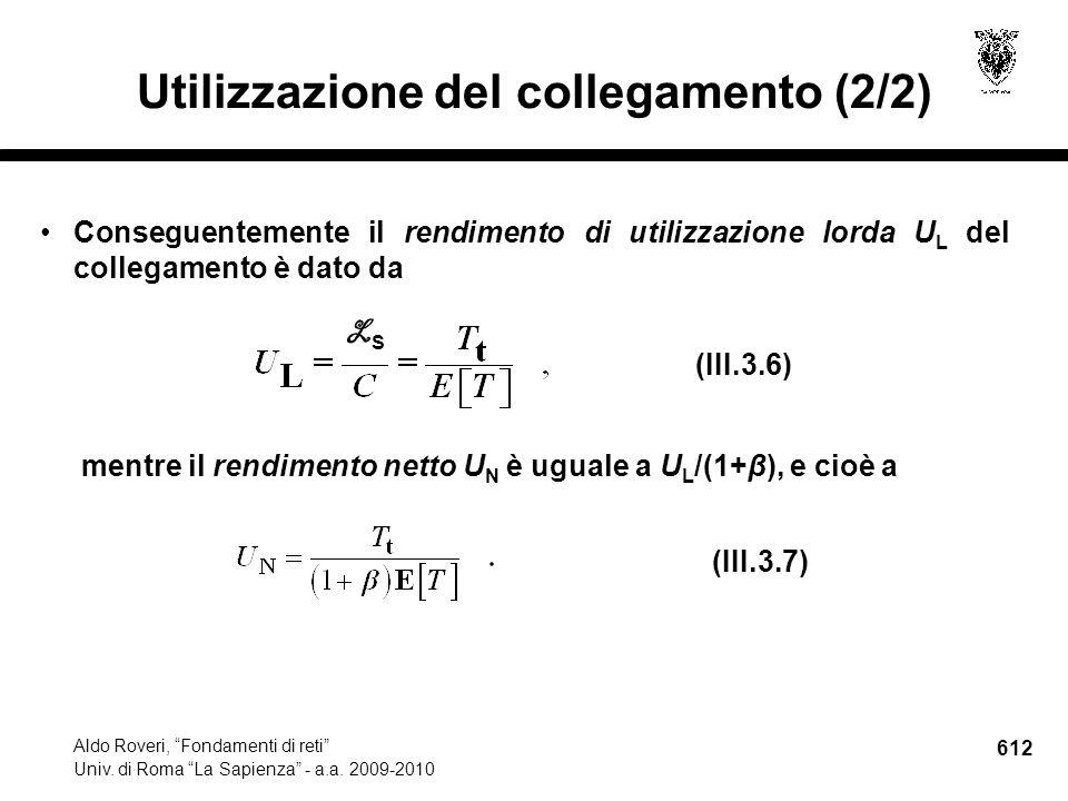 612 Aldo Roveri, Fondamenti di reti Univ. di Roma La Sapienza - a.a.