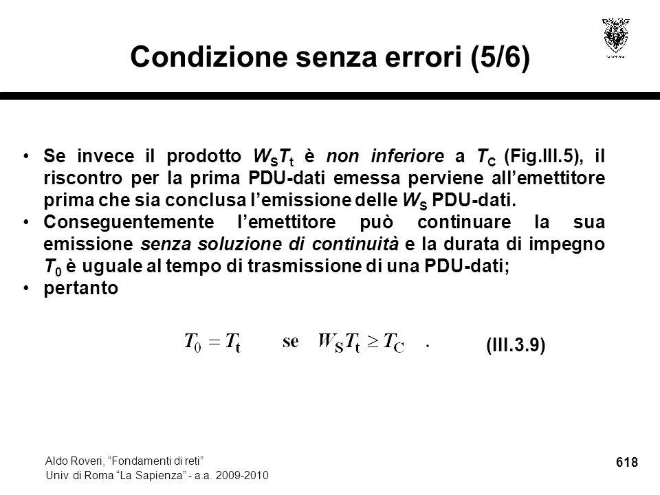 618 Aldo Roveri, Fondamenti di reti Univ. di Roma La Sapienza - a.a.