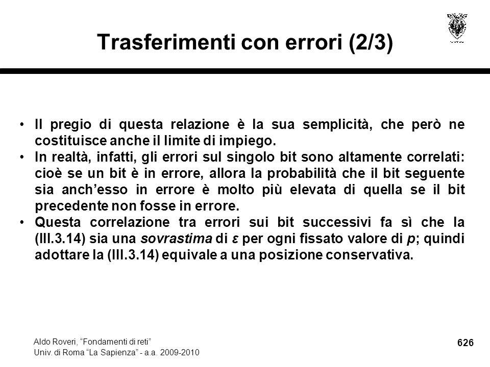 626 Aldo Roveri, Fondamenti di reti Univ. di Roma La Sapienza - a.a.