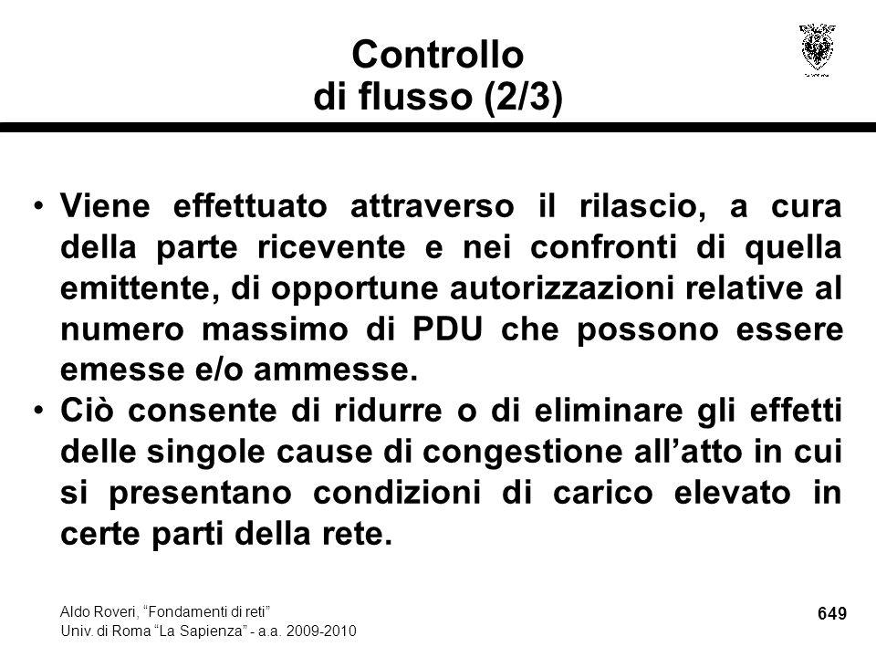 649 Aldo Roveri, Fondamenti di reti Univ. di Roma La Sapienza - a.a.