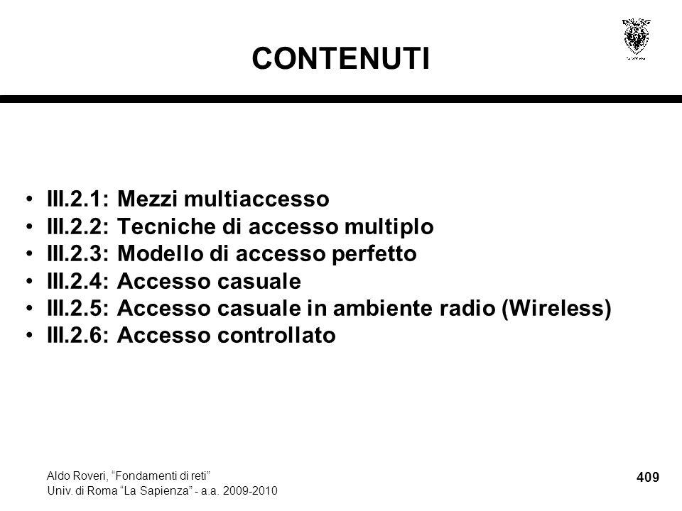 409 Aldo Roveri, Fondamenti di reti Univ. di Roma La Sapienza - a.a.