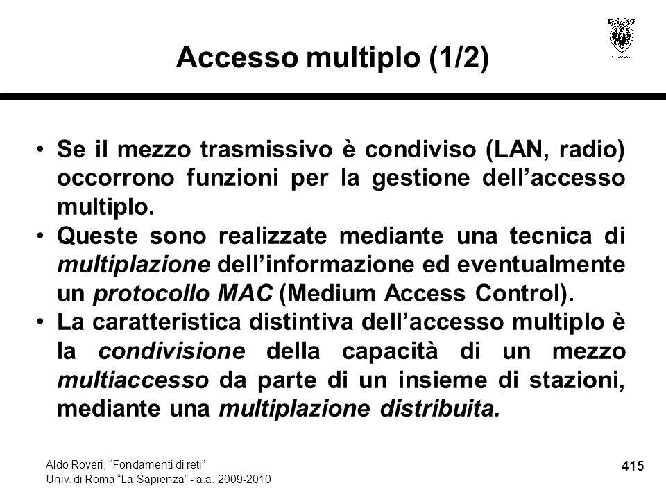 415 Aldo Roveri, Fondamenti di reti Univ. di Roma La Sapienza - a.a.