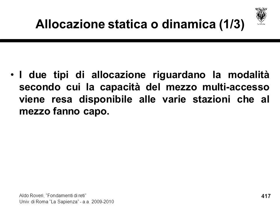 417 Aldo Roveri, Fondamenti di reti Univ. di Roma La Sapienza - a.a.