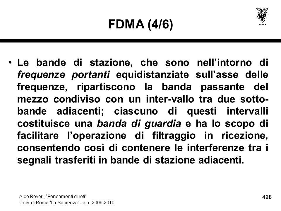 428 Aldo Roveri, Fondamenti di reti Univ. di Roma La Sapienza - a.a.