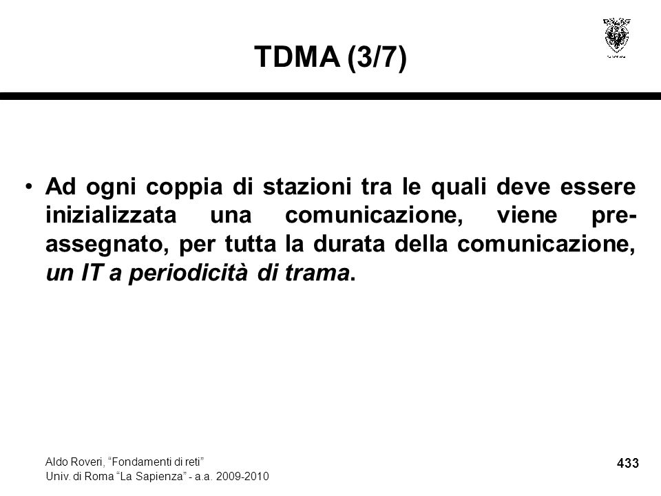 433 Aldo Roveri, Fondamenti di reti Univ. di Roma La Sapienza - a.a.