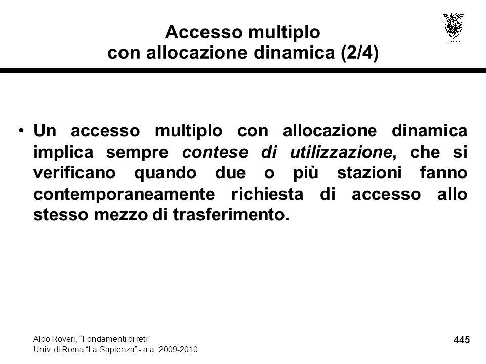 445 Aldo Roveri, Fondamenti di reti Univ. di Roma La Sapienza - a.a.