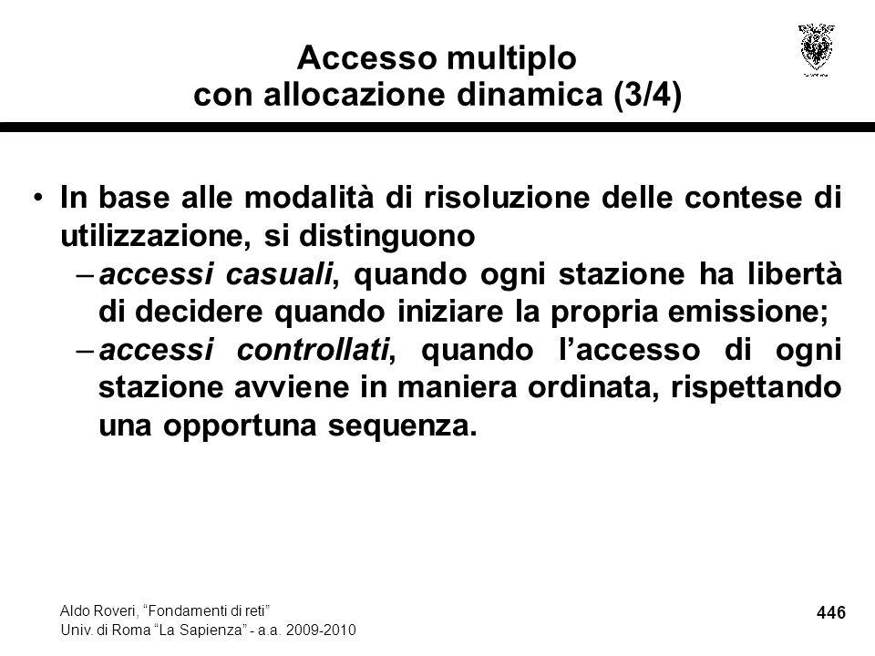 446 Aldo Roveri, Fondamenti di reti Univ. di Roma La Sapienza - a.a.