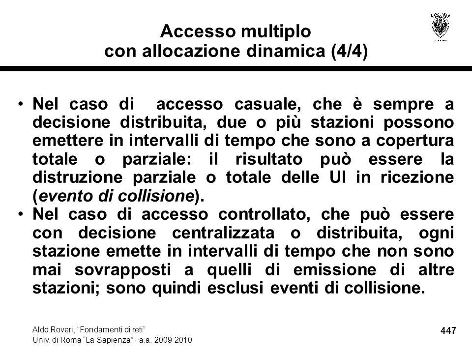 447 Aldo Roveri, Fondamenti di reti Univ. di Roma La Sapienza - a.a.