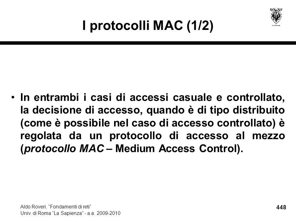 448 Aldo Roveri, Fondamenti di reti Univ. di Roma La Sapienza - a.a.