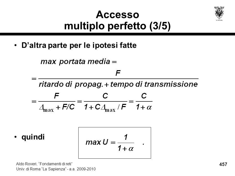 457 Aldo Roveri, Fondamenti di reti Univ. di Roma La Sapienza - a.a.