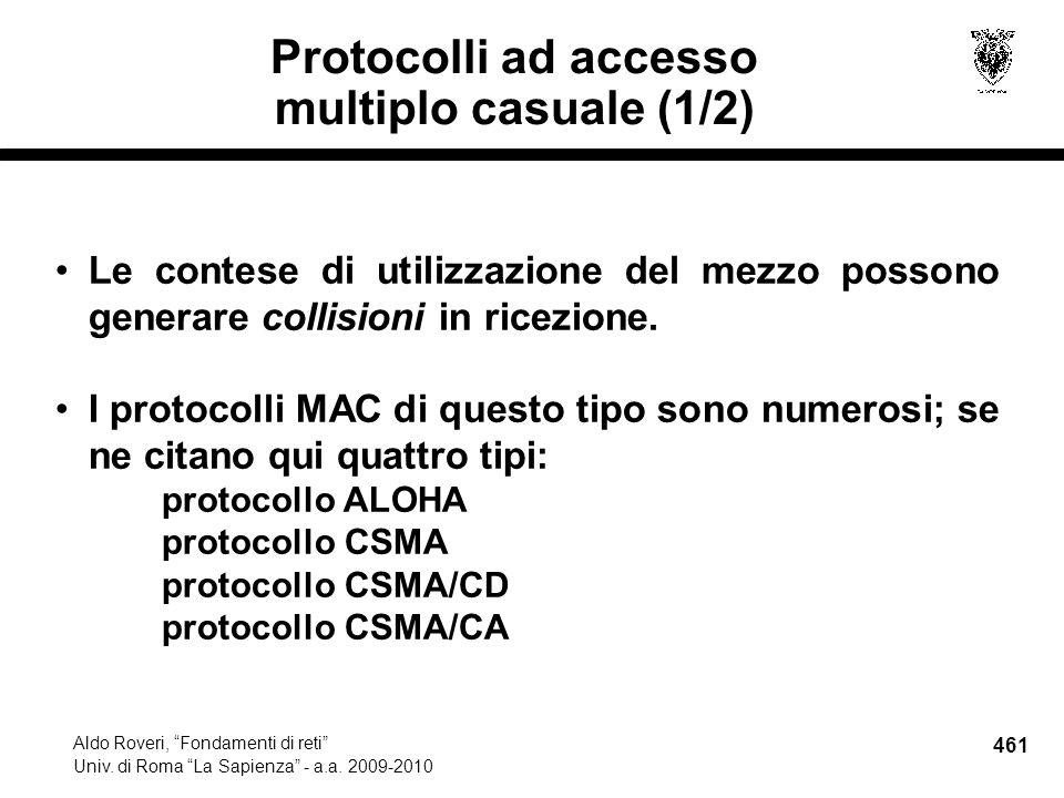 461 Aldo Roveri, Fondamenti di reti Univ. di Roma La Sapienza - a.a.