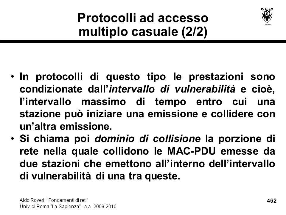 462 Aldo Roveri, Fondamenti di reti Univ. di Roma La Sapienza - a.a.