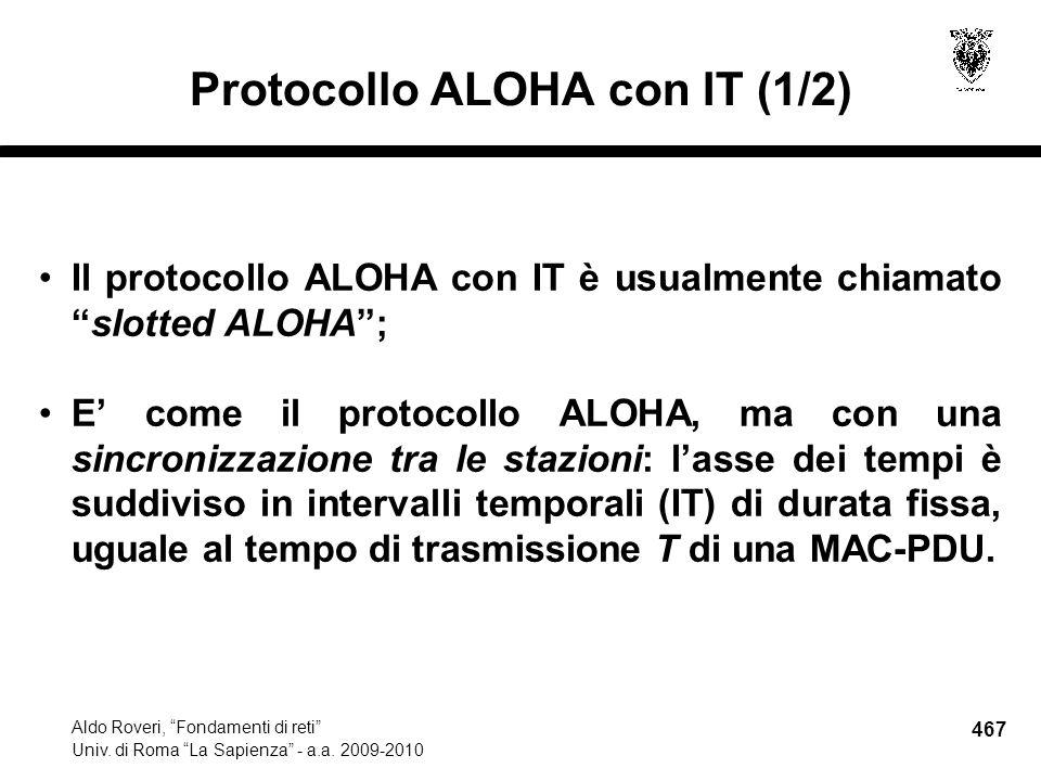 467 Aldo Roveri, Fondamenti di reti Univ. di Roma La Sapienza - a.a.