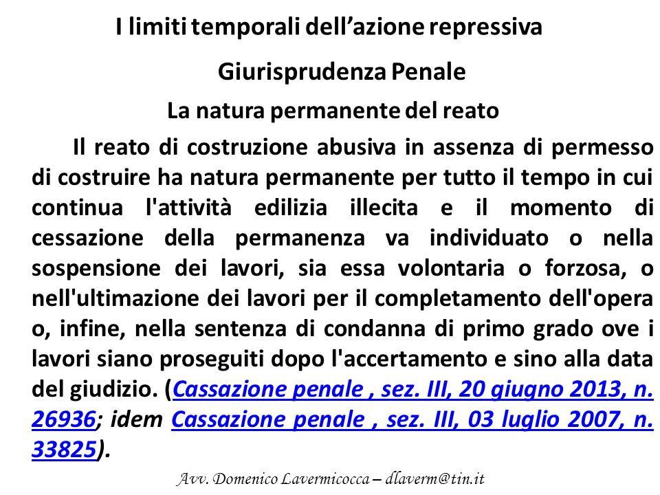 I limiti temporali dellazione repressiva Giurisprudenza Penale La natura permanente del reato Il reato di costruzione abusiva in assenza di permesso d