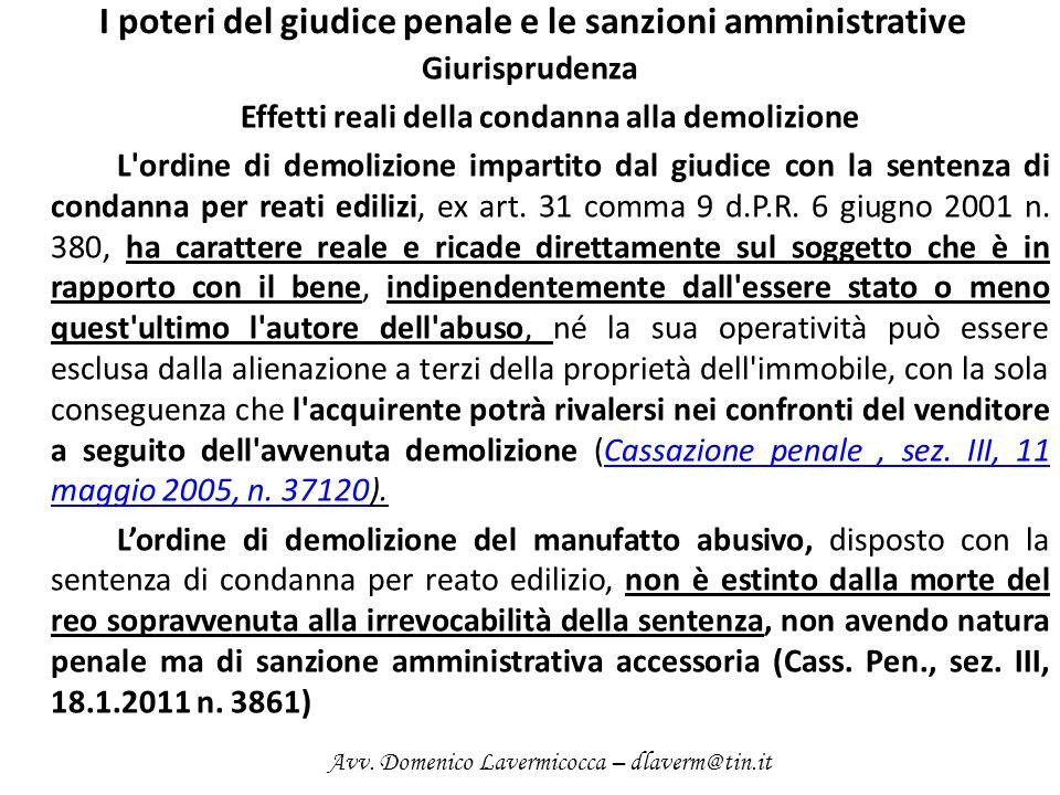 I poteri del giudice penale e le sanzioni amministrative Giurisprudenza Effetti reali della condanna alla demolizione L'ordine di demolizione impartit