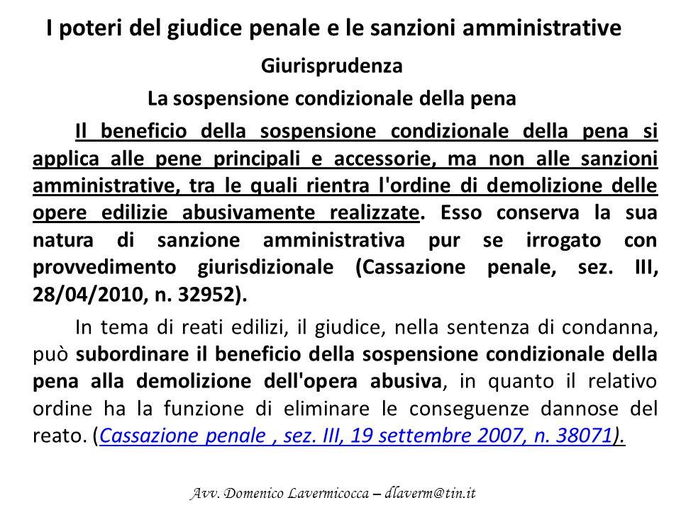 I poteri del giudice penale e le sanzioni amministrative Giurisprudenza La sospensione condizionale della pena Il beneficio della sospensione condizio