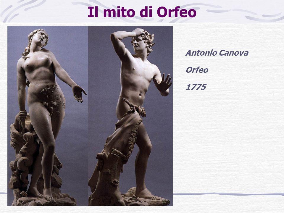 Il mito di Orfeo Antonio Canova Orfeo 1775