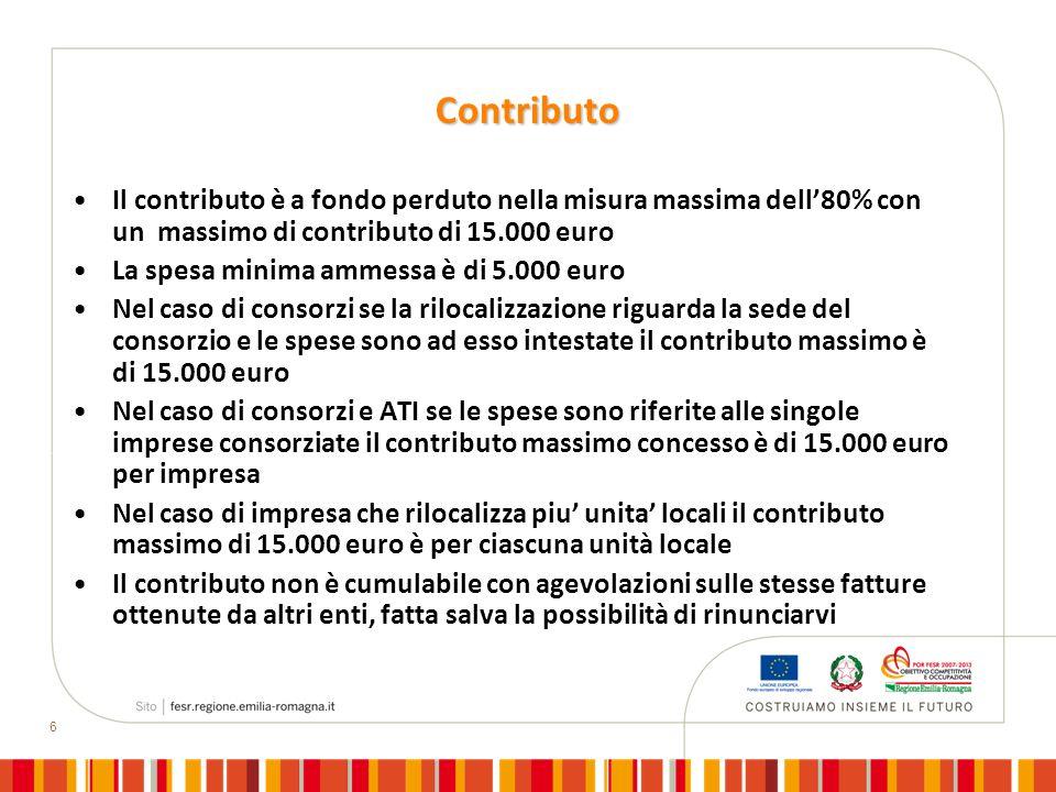 6 Contributo Il contributo è a fondo perduto nella misura massima dell80% con un massimo di contributo di 15.000 euro La spesa minima ammessa è di 5.000 euro Nel caso di consorzi se la rilocalizzazione riguarda la sede del consorzio e le spese sono ad esso intestate il contributo massimo è di 15.000 euro Nel caso di consorzi e ATI se le spese sono riferite alle singole imprese consorziate il contributo massimo concesso è di 15.000 euro per impresa Nel caso di impresa che rilocalizza piu unita locali il contributo massimo di 15.000 euro è per ciascuna unità locale Il contributo non è cumulabile con agevolazioni sulle stesse fatture ottenute da altri enti, fatta salva la possibilità di rinunciarvi