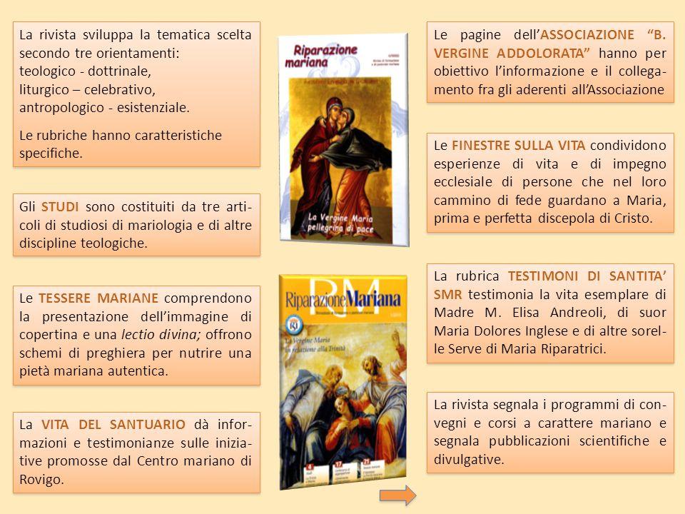 La rivista sviluppa la tematica scelta secondo tre orientamenti: teologico - dottrinale, liturgico – celebrativo, antropologico - esistenziale.