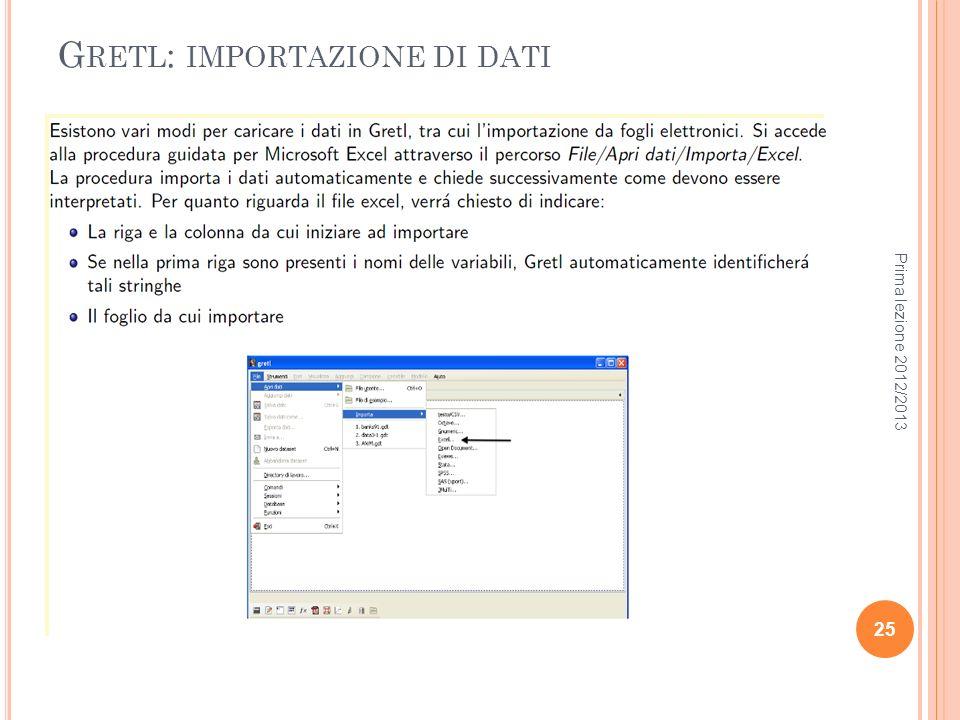 G RETL : IMPORTAZIONE DI DATI Prima lezione 2012/2013 25