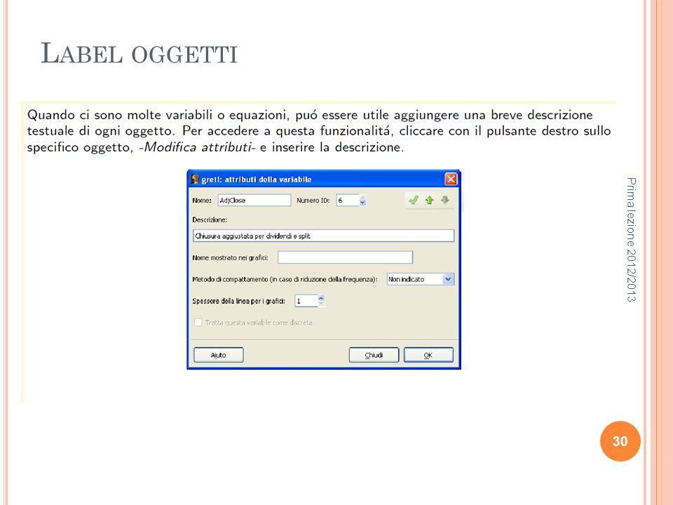 L ABEL OGGETTI Prima lezione 2012/2013 30